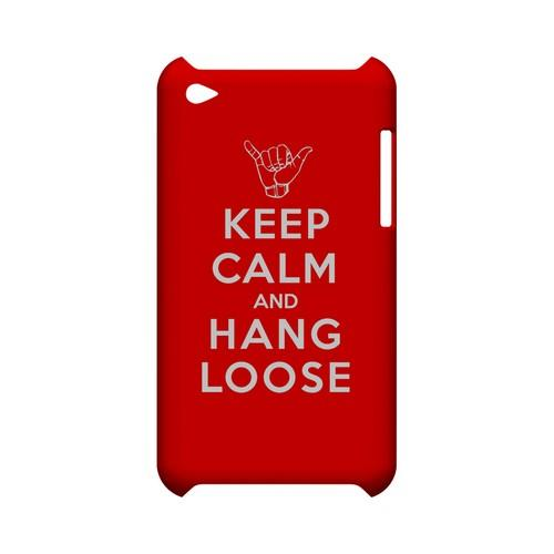 Red Hang Loose Geeks Designer Line Keep Calm Series Slim Hard Case for Apple iPod Touch 4