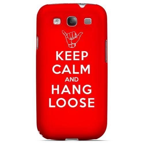 Red Hang Loose Geeks Designer Line Keep Calm Series Matte Hard Case for Samsung Galaxy S3