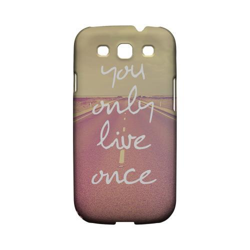 Open Road YOLO - Geeks Designer Line YOLO Series Matte Case for Samsung Galaxy S3