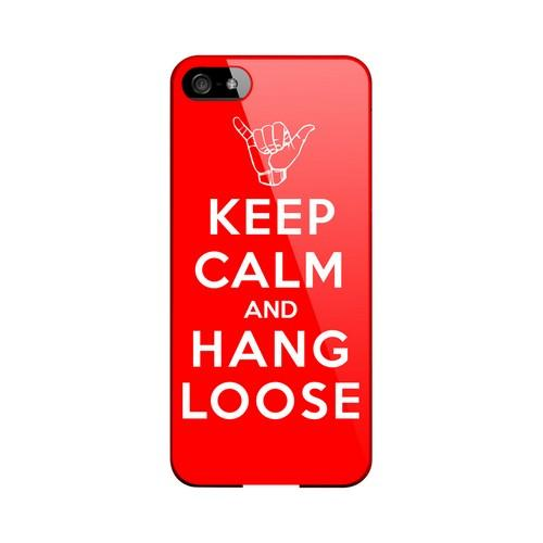 Red Hang Loose Geeks Designer Line Keep Calm Series Slim Hard Case for Apple iPhone 5/5S