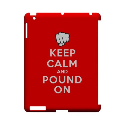 Red Pound On Geeks Designer Line Keep Calm Series Slim Hard Case for Apple iPad (3rd & 4th Gen.)
