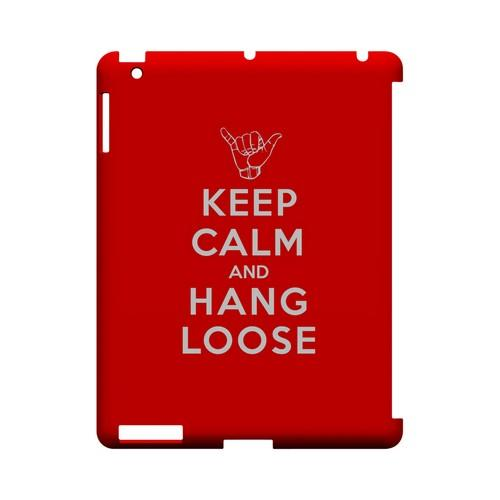 Red Hang Loose Geeks Designer Line Keep Calm Series Slim Hard Case for Apple iPad (3rd & 4th Gen.)