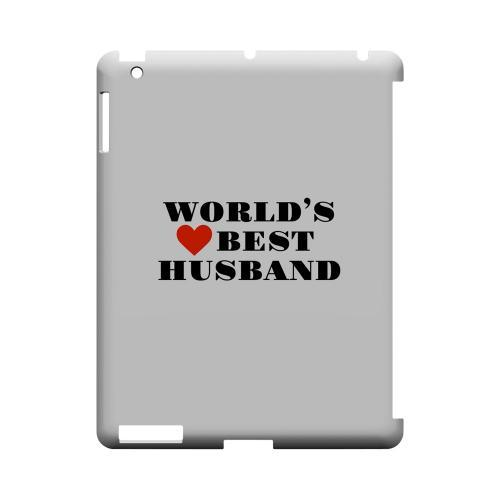 World's Best Husband Geeks Designer Line Heart Series Slim Hard Case for Apple iPad (3rd & 4th Gen.)