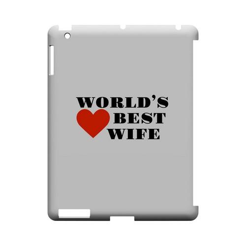 World's Best Wife Geeks Designer Line Heart Series Slim Hard Case for Apple iPad (3rd & 4th Gen.)