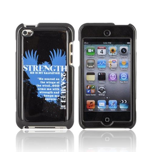 Apple iPod Touch 4 Passion Series Hard Case - Blue Strength 2 Samuel 22:11-33 on Black