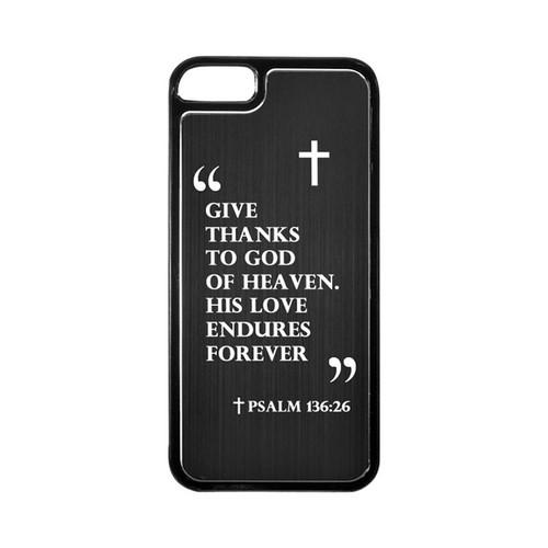 Apple iPhone 5/5S Hard Back Cover w/ Black Aluminum Back - Psalm 136:26