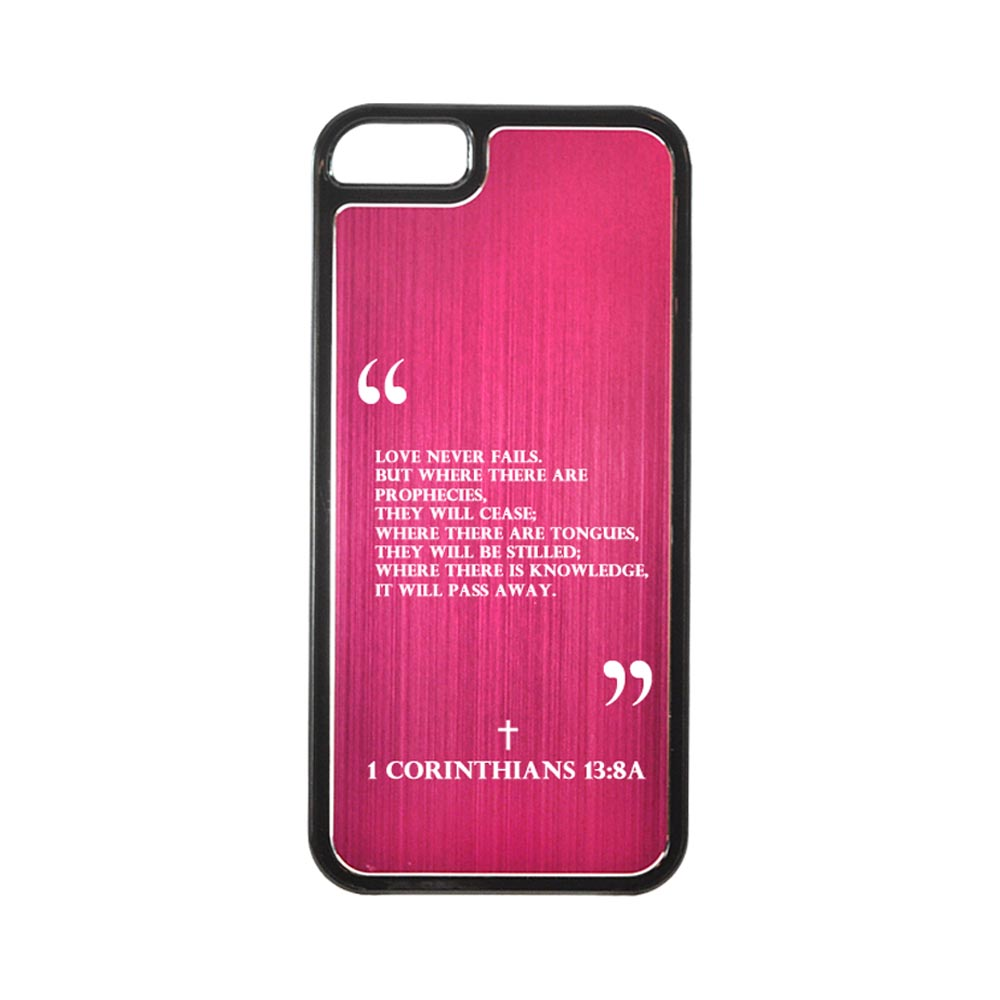 Apple iPhone 5/5S Hard Back Cover w/ Hot Pink Aluminum Back - 1 Corinthians 13:8A
